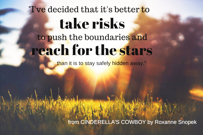 Take risks, reach for the stars!