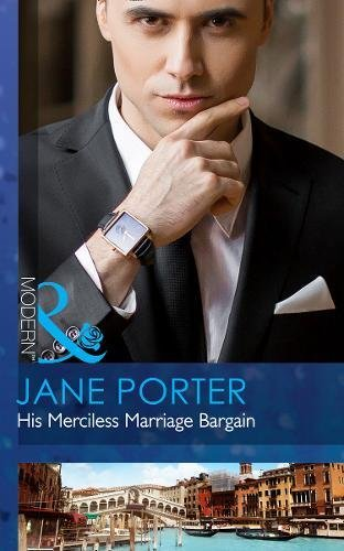 His Merciless Marriage Bargain by Jane Porter